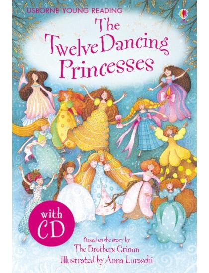 Twelve Dancing Princesses + CD