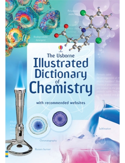 Usborne Illustrated Dictionary of Chemistry