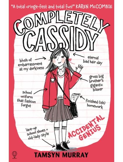 Completely Cassidy Accidental Genius