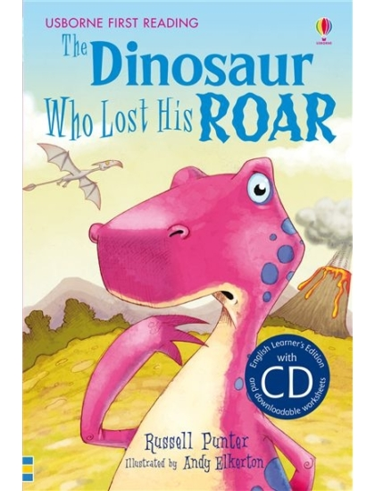 The Dinosaur Who Lost His Roar +CD