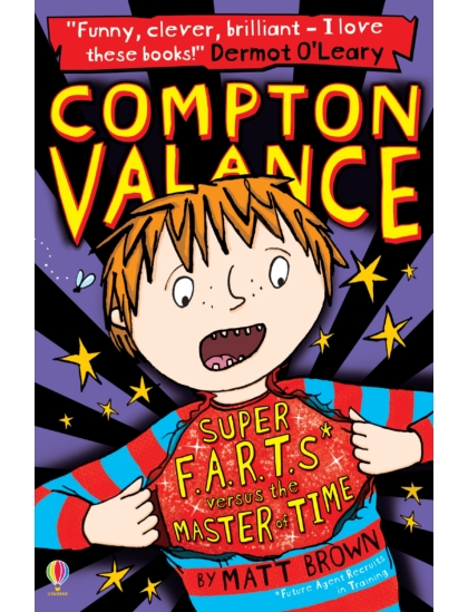 Compton Valance - Super F.A.R.T.s versus the Master of Time