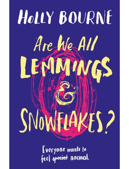 Are We All Lemmings & Snowflakes?